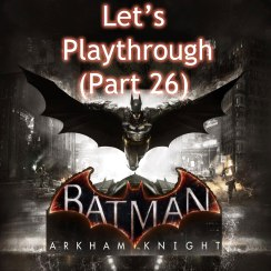 Batman-playthrough-part-26