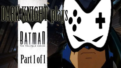 dark-knight-plays-batman-the-telltale-series-part-1-1