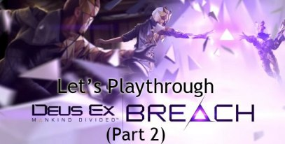 deus-ex-breach-part-2