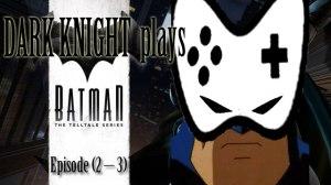 dark-knight-plays-batman-tts-2-3