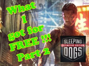 what-i-got-for-free-sleeping-dogs-part-2