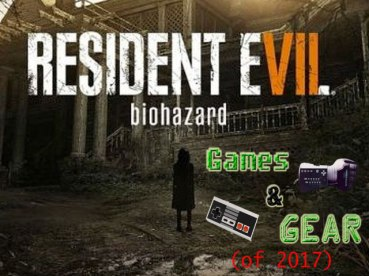 games-and-gears-of-2017-resident-evil-7-biohazard
